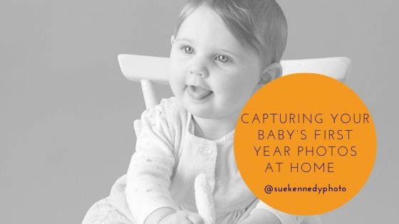 blog header image for Capturing your baby's first year photos at home