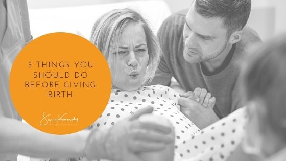 Blog header image for 5 Things You Should Do Before Giving Birth