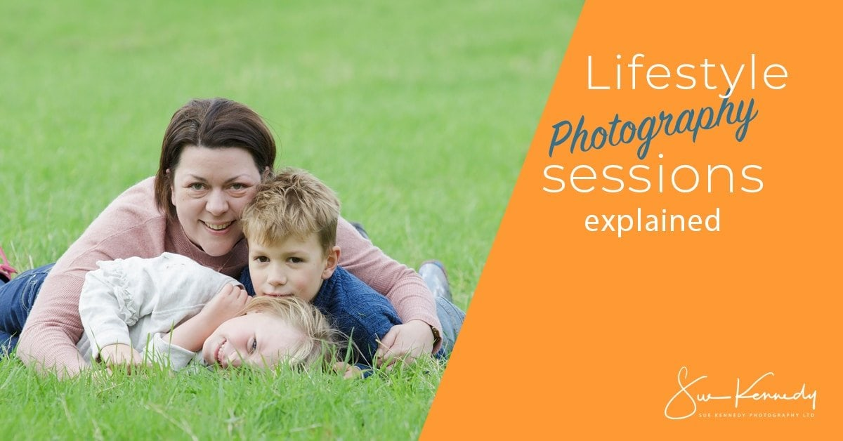 Lifestyle Photography Sessions Explained