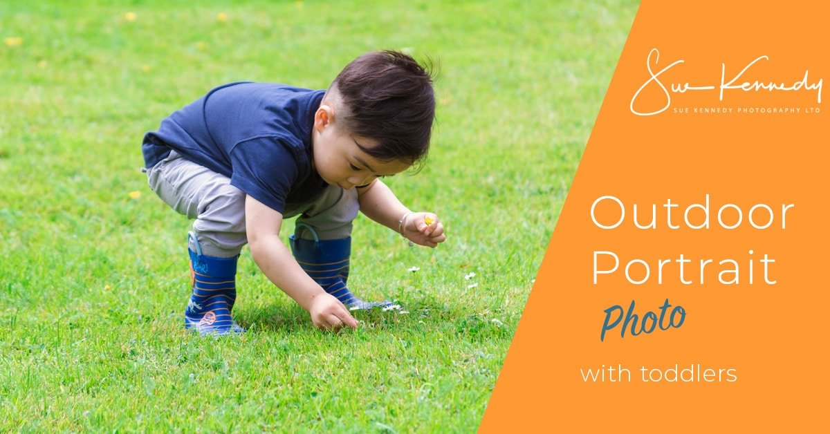 Sue Kennedy blog on outdoor portrait photography with toddlers image header