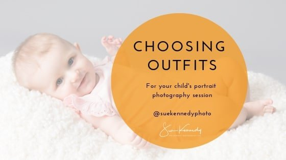 Choosing outfits for your child portrait photography session