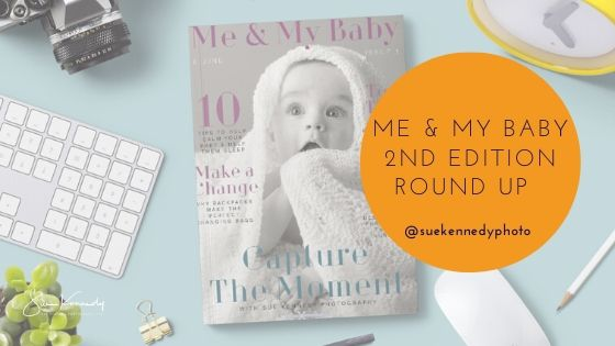 Me & My Baby Magazine Second Edition Roundup