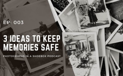Ep. 003: Three ideas to keep your memories safe