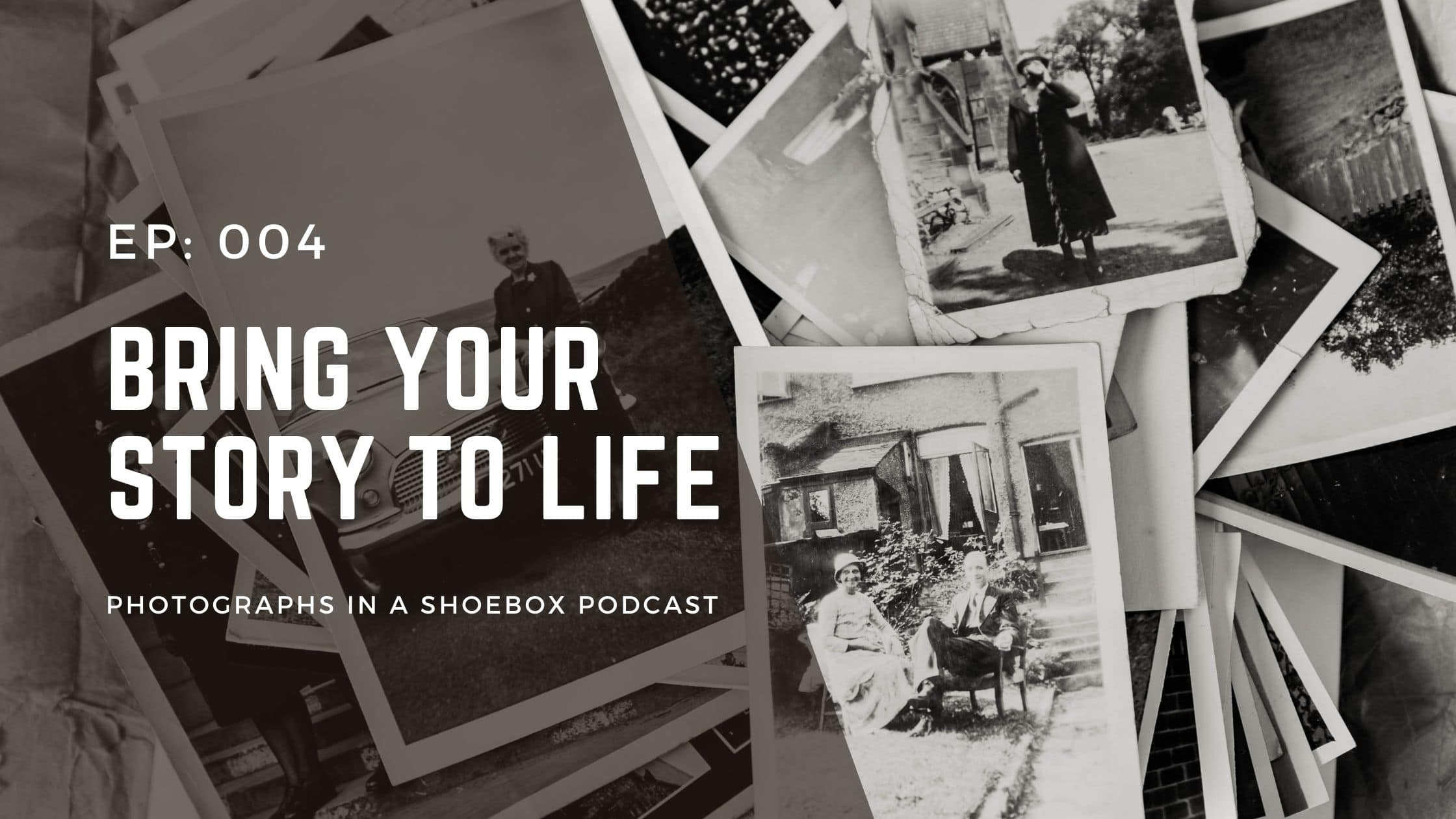 artwork for photographs in a shoebox podcast episode 4