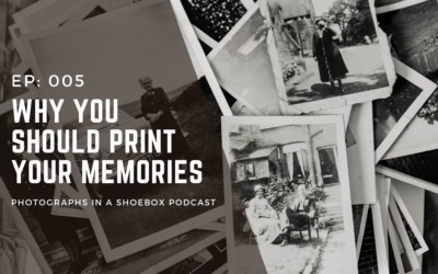 Ep. 005: Why you should print your memories