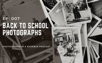 Ep. 007 Back to School Photographs