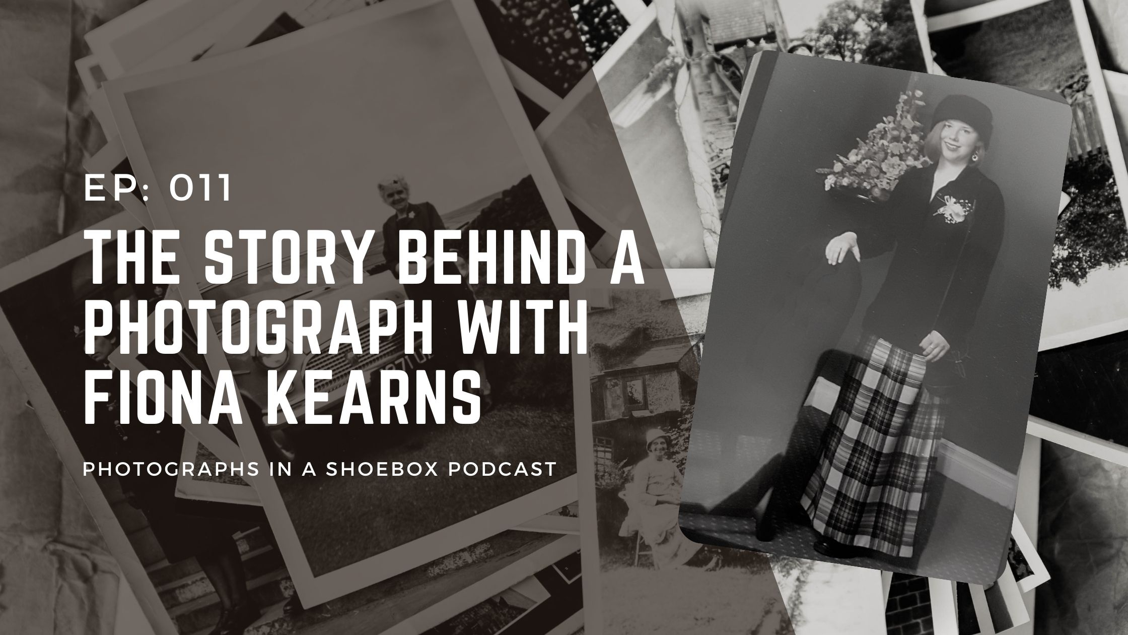 Podcast title image the story behind the photograph with Fiona Kearns